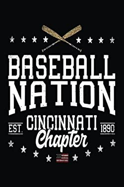 Baseball Nation Cincinnati Chapter EST 1890: Lined Journals To Write In (notebook, journal, diary)