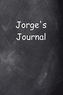 Jorge Personalized Name Journal Custom Name Gift Idea Jorge: (Notebook, Diary, Blank Book) (Name Personalized Journals Notebooks Diaries)