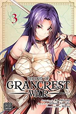Record of Grancrest War, Vol. 3