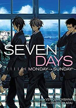 Seven Days: MondaySunday