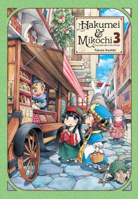 Hakumei & Mikochi: Tiny Little Life in the Woods, Vol. 3
