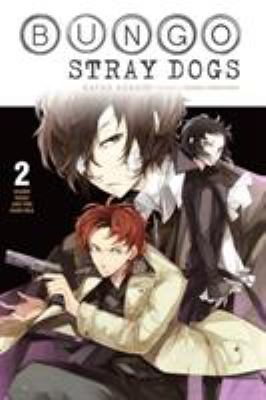 Bungo Stray Dogs, Vol. 2 (light novel): Osamu Dazai and the Dark Era (Bungo Stray Dogs (light novel))