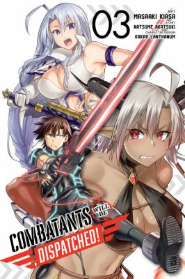 Combatants Will Be Dispatched!, Vol. 3 (manga) (Combatants Will Be Dispatched! (manga) (3))