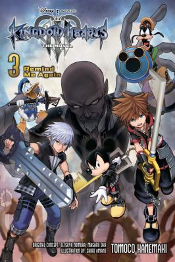 Kingdom Hearts III: The Novel, Vol. 3 (light novel): Remind Me Again (Kingdom Hearts III (light novel), 3)