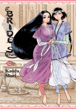 A Bride's Story, Vol. 12 (A Bride's Story (12))