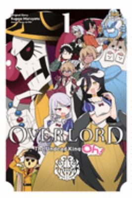 Overlord: The Undead King Oh!, Vol. 1 (Overlord: The Undead King Oh! (1))