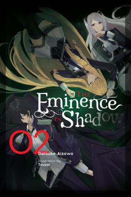The Eminence in Shadow, Vol. 2 (light novel) (The Eminence in Shadow (light novel), 2)