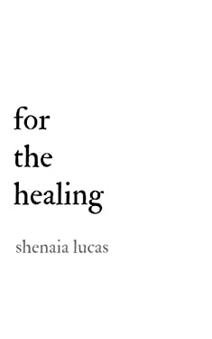 For The Healing
