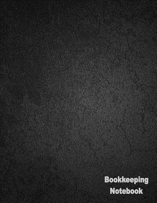 Bookkeeping Notebook: 100 Pages, 4 Column Ledger