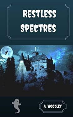 Restless Spectres