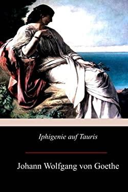 Iphigenie auf Tauris (German Edition)