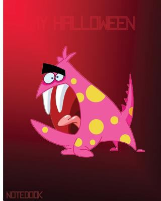 My Halloween Notebook: Unlined Notebook - Large (8 x 10 inches) - 150 Pages (My Beloved Halloween) (Volume 8)