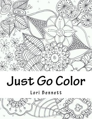 Just Go Color Some Flowers