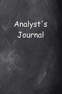 Analyst's Journal Chalkboard Design: (Notebook, Diary, Blank Book) (Career Journals Notebooks Diaries)