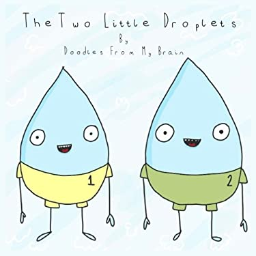 The Two Little Droplets