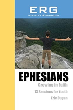 Ephesians: Growing in Faith
