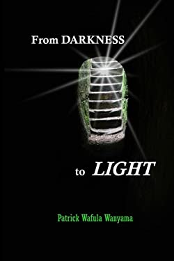From Darkness to Light: Autobiography
