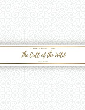 The Call of the Wild : FreedomRead Classic Book