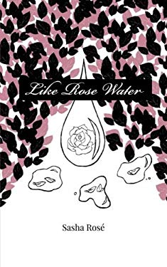 Like Rose Water