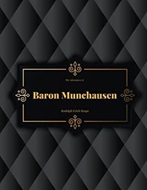 The Adventures of Baron Munchausen : FreedomRead Classic Book