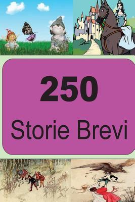 250  Storie Brevi (Italian Edition)