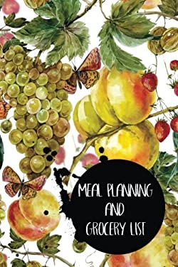 Meal Planning And Grocery List: Meal Planner With Bonus Weekly Grocery Shopping List (V5)