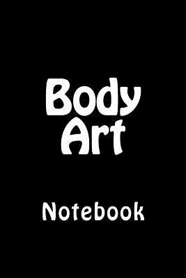 Body Art: Notebook