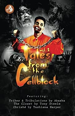 Tales From The Cellblock Vol. 1 (Volume 1)