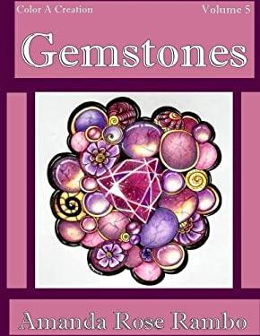 Color A Creation Gemstones: Volume 5