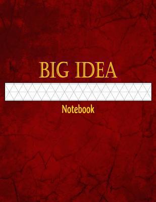 Big Idea Notebook: 1/2 Inch Isometric Graph Ruled