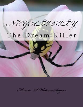 Negativity: The Dream Killer