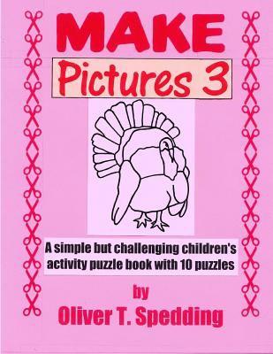 Make Pictures (3) (Make Books) (Volume 12)