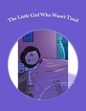 The Little Girl Who Wasn't Tired