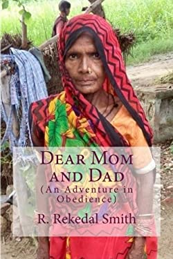 Dear Mom and Dad: An Adventure in Obedience