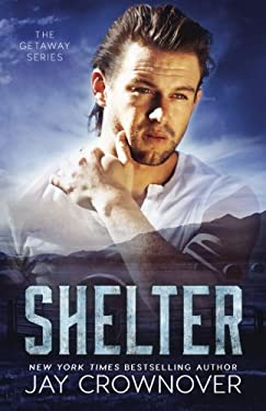 Shelter (The Getaway Series) (Volume 2)