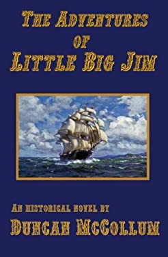 The Adventures of Little Big Jim (Volume 1)
