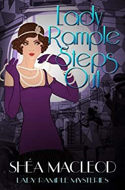 Lady Rample Steps Out (Lady Rample Mysteries) (Volume 1)