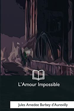 L'Amour Impossible (French Edition)