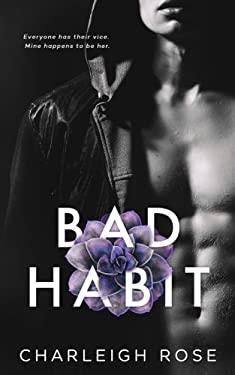 Bad Habit (Bad Love) (Volume 1)