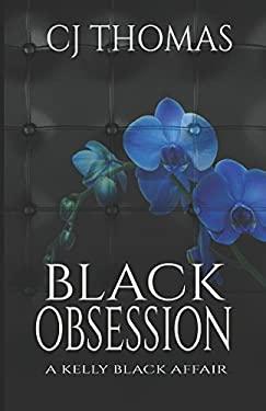 Black Obsession (A Kelly Black Affair)