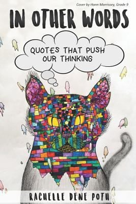 In Other Words: Quotes that Push Our Thinking