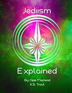 Jediism Explained