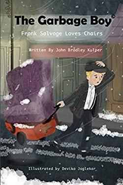 The Garbage Boy: Frank Salvage Loves Chairs
