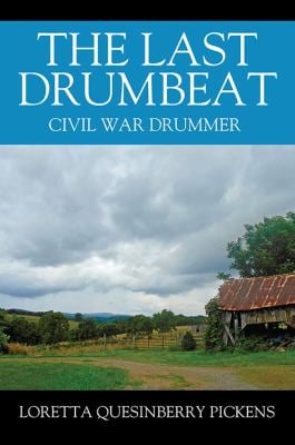 The Last Drumbeat: Civil War Drummer