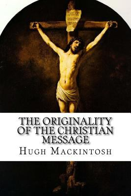 The Originality of the Christian Message