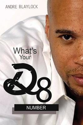 What's your D8 Number?: A Guide to 21st Century Dating