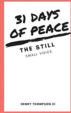 31 Days of Peace:: The Still Small Voice