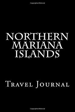 Northern Mariana Islands: Travel Journal