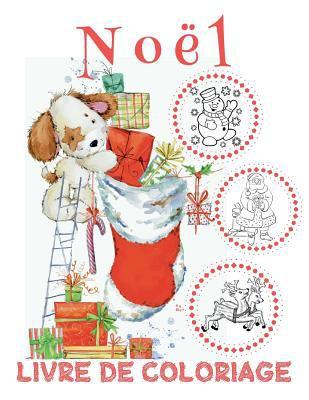 ✌ Nol ✌ Nol Livres de Coloriage pour les garons ✌ (Livre de Coloriage 8 ans): ✌ Christmas Coloring Book Kids ~ Coloring ... ~