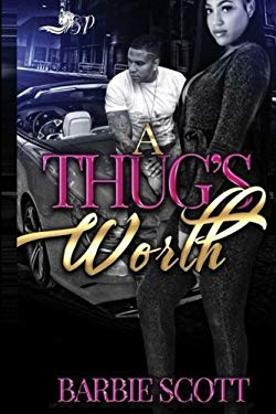 A Thug's Worth